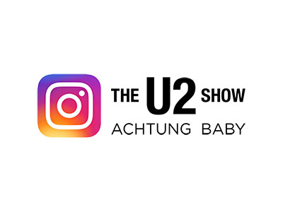 The U2 Show Achtung Baby on Instagram! - The U2 Show Achtung
